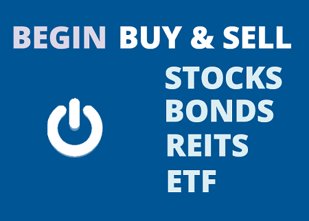Beginners Guide How To Buy And Sell Stocks Bonds Reits And Etfs